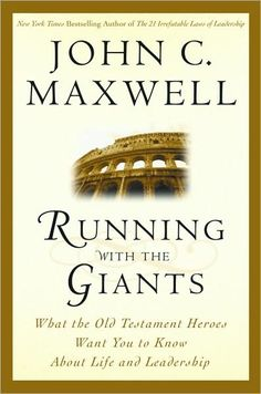Running with the Giants: What Old Testament Heroes Want You to Know about Life and Leadership, books, self help, management, being your own boss, marketing, business, dreams, fulfilling dreams, career, career goals, wealthy, striving for greatness, achieving goals, Kathleen Deggelman, books worth reading, prosperity, peace, great books