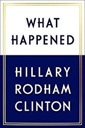 What Happened? by Hillary Clinton