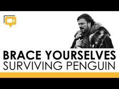Brace Yourselves: Surviving Penguin