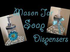 DIY- Mason Jar Soap Dispensers