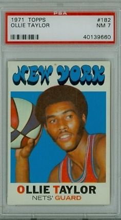 1971 Topps Basketball 182 Ollie Taylor Nets PSA 7 Near-Mint by Topps. $9.00. This vintage card featuring Ollie Taylor is # 182 from the 1971 Topps Basketball set
