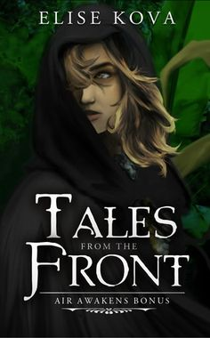 Tales from the Front by Elise Kova
