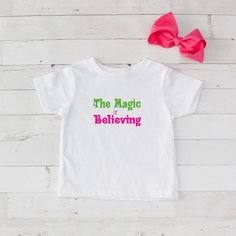 The Magic is Believing Graphic T-Shirt
