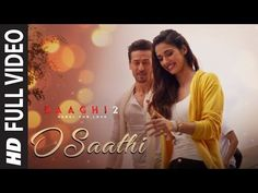 O Saathi Video Song | Baaghi 2 | Tiger Shroff | Disha Patani | Arko | Ahmed Khan | Sajid Nadiadwala - YouTube