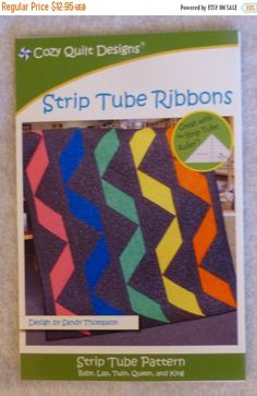 CLEARANCE SALE - Pattern, Strip Tube Ribbons, Fat Quarters, Strip Tube Ruler, Makes Five Different Quilts, Fast Shipping