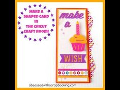 Make a Shaped Card in the Cricut Craft Room with CTMH Artbooking Cartridge!