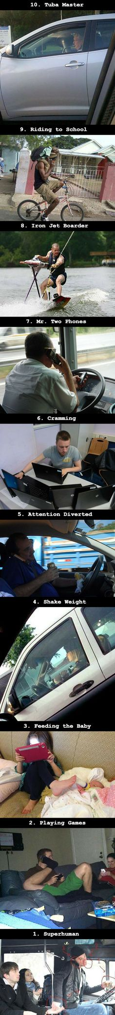 Here are 10 strange people who really should not be multi-tasking, but are anyways.