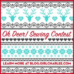 The holidays are just a few weeks away and we want to celebrate the handmade with our Oh Deer! Sewing Contest! Submit your Girl Charle Fairisle projects by December 29th for a chance to win a $75 gift card! Learn more here :: http://blog.girlcharlee.com/2016/11/holiday-sewing-contest.html
