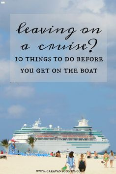 things to do before you get on a cruise ship #caravansonnet #cruise #cruisetips #travel