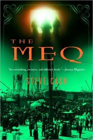 """The Meq By Steve Cash - Throughout the centuries, an extraordinary race known as the Meq has lived among humans, without knowledge of their origins. Across decades and continents, can Z solve the enigma of his people? An """"ingenious, lushly detailed story that turns fantasy on its head"""" (Booklist starred review)."""