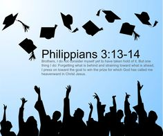Phillippians 3:13-14 www.celebrateyourfaith.com stop in a buy graduation gifts