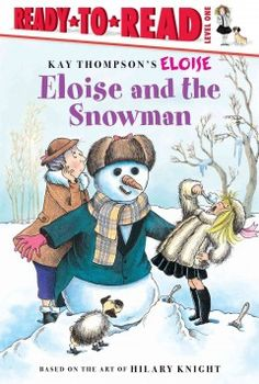 Eloise builds a marvelous snowman in this hilarious beginning reader.
