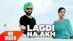 Lagdi Na Akh is a new song from Ammy Virk. http://www.lyricshawa.com/2016/09/lagdi-na-akh-lyrics-ammy-virk-nikka-zaildar/