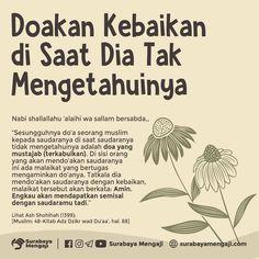 """Surabaya Mengaji on Instagram: """". Doakanlah Saudaramu di Saat Dia Tidak Mengetahuinya . Inilah mungkin yang banyak dilupakan oleh banyak orang atau mungkin belum…"""" Reminder Quotes, Today Quotes, Self Reminder, Me Quotes, Qoutes, Islamic Teachings, Islamic Quotes, Muslim Love Quotes, Doa Islam"""