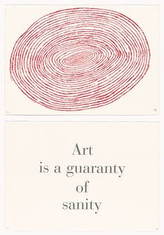 Louise Bourgeois (American, born France. 1911–2010) Art is a Guaranty of Sanity, no. 9 of 9, from the series, What is the Shape of this Problem?