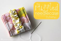 Ruffled needlecase tutorial