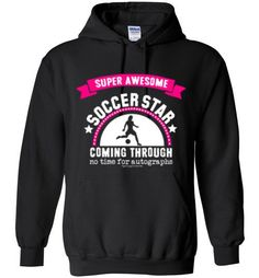 Golly Girls: Super Awesome Soccer Star Gildan Heavy Blend Hoodie from $24.99 only on gollygirls.com