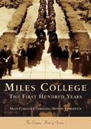 Miles College: The First Hundred Years