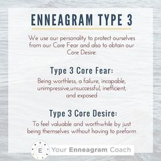 Enneagram Type 3: We use our personalities to protect ourselves from our Core Fear and to obtain our Core Desire. Do you resonate with these Type 3 Core Fears/Desires? If so, tell me how these show up in every day life for you.  Beth McCord YourEnneagramCoach.com   Enneagram Personality typology