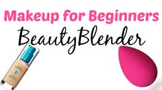 Makeup for Beginners BeautyBlender - Southeast by Midwest
