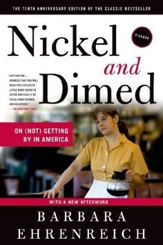 Nickel and Dimed: On (Not) Getting By in America 10 Anv Edition by Ehrenreich, Barbara published by Picador (2011)