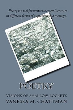 Poetry: Visions of Shallow Lockets by Vanessa Chattman… Barnes And Noble Books, East Orange, Black History Books, End Of Days, Poetry Books, Shallow, Great Books, Lockets, Literature