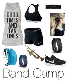 """""""Band  Camp outfit"""" by bruhlauren ❤ liked on Polyvore featuring NIKE, CamelBak and Fitbit"""