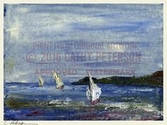 Coming in From Sea SEASCAPE  Signed ART PRINT Cathy Peterson LISTED 3 sailboats #MODERNIMPRESSIONISTEXPRESSIONISM