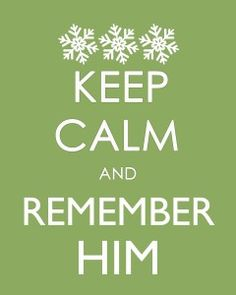 HE is the reason for the season after all!