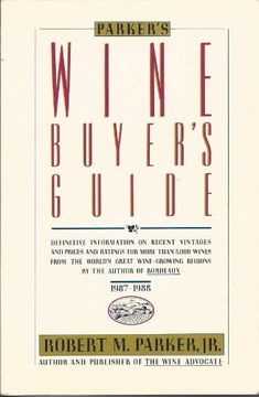 Parkers Wine Buyers Guide -- Want additional info? Click on the image.
