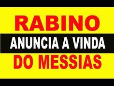 RABINO ANUNCIA A VINDA DO MESSIAS PARA SETEMBRO DE 2015 - YouTube