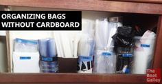 Cardboard can hide bugs, pick up moisture, get squishy and then even mildew. Here's how to keep your bags organized without the cardboard.