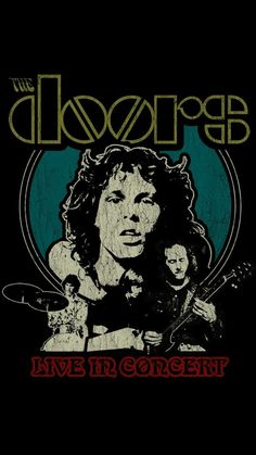 The Doors live in Concert Rock Posters, Band Posters, Music Posters, Jim Morrison, Pop Rock, Rock N Roll, Band Wallpapers, Psychedelic Rock, Band Logos