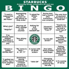 Starbucks Bingo - Annoying Things Customers Do and Say