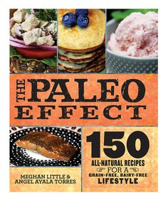 Another great find on #zulily! The Paleo Effect Hardcover by Skyhorse Publishing #zulilyfinds