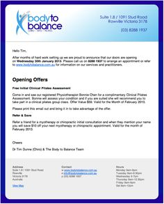 <p><a href=&quot;https://www.pinterest.com/pin/211317407487692826/&quot;>                   </a>                   When Body To Balance opened in Rowville this is the introduction email sent out to let everybody know. Email sent using the website CMS.</p>