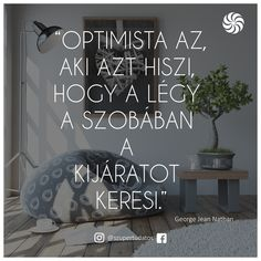 Szupertudatos Önfejlesztés, Pozitív gondolatok, Siker, Motiváció, Boldogság, Szeretet,Idézetek Sassy Pants, Funny Pins, Wall Sticker, Quotations, Verses, Funny Pictures, Jokes, Inspirational Quotes, Running