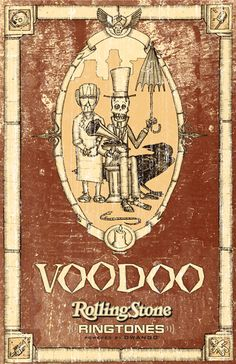 Joe Alterio Rolling Stone Ringtones Voodoo Poster, pen and ink, digital, 2004: Created for the Voodoo music festival in New Orleans, this was my first dive into the distressed archiac look that I would come back to time and again for other projects
