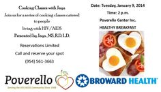 If you are a client of Poverello or #BrowardHealth, you are invited to join us at Poverello on Thursday, January 9th for the first in a series of #Cooking Classes with Jaya. Reservations are required and limited. Please call (954) 561-3663 to reserve your spot today #hungerfighter.