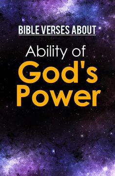 Read about God's power in the Bible here :