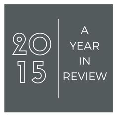 2015 ~ A Year in Review + Link-Up