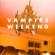 Vampire weekend. Vampire weekend, 2008 (1). Just this album//