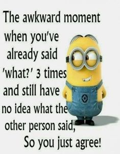 37 Very Funny minions Quotes 16 Jokes of the day for Sunday, 09 December. 40 Snarky Funny Minions to Crack You Up - 150 Funny Minions Quotes and Pics Top 97 Funny Minions quotes and sayings 100 Disney Memes That Will Keep You Laughing For Hours Lo. Minion Humour, Funny Minion Memes, Minions Quotes, Funny Puns, Funny Relatable Memes, Funny Facts, Mom Funny, Hilarious Jokes, Funny Happy