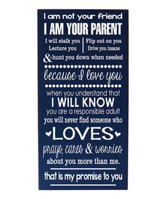 For my boys....Loving this Blue 'I Am Your Parent' Wall Art on #zulily!