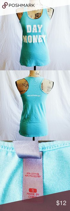 "Teal ""Day Money"" Tank - Size S *Reasonable offers accepted!* Teal ""Day Money"" tank top. Barely noticeable yellow spots (last 2 pictures). Size Small. Machine wash cold & tumble dry low. Tops Tank Tops"