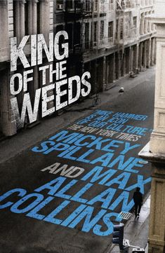 """""""King of the Weeds"""" (Mike Hammer novel) - by Max Allan Collins and Mickey Spillane Max Allan Collins, Like Mike, Crime Fiction, Penguin Random House, Serial Killers, Used Books, Thriller, Weed, Ebooks"""