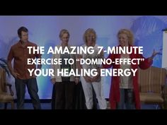 """The Amazing 7-Minute Exercise To """"Domino-Effect"""" Your Healing Energy   Donna Eden - YouTube"""