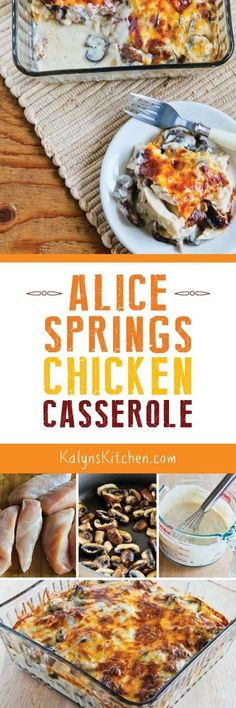 You won't find many recipes on my blog using ingredients like bottled Alfred Sauce, but this Alice Springs Chicken Casserole recipe from my brother-in-law has been a big hit!  [found on KalynsKitchen.com]