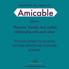 Amicable: Friendly and Cordial Interesting English Words, Learn English Words, English Phrases, English Idioms, English Grammar, Words To Use, New Words, Good Vocabulary Words, Vocabulary Builder