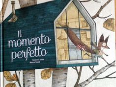 El Momento Perfecto by Susanna Isern Íñigo, available at Book Depository with free delivery worldwide. Haruki Murakami, Illustrator, Fairy Tail Images, Oliver Jeffers, Children's Picture Books, Forest Friends, Vintage Children's Books, Forest Animals, Children's Book Illustration